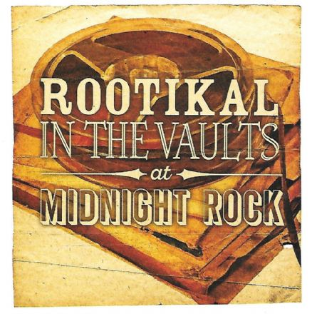Various - Rootikal In The Vaults At Midnight Rock (Roots Records) UK CD